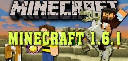 Скачать Minecraft 1.6.1 | Майнкрафт 1 6 1